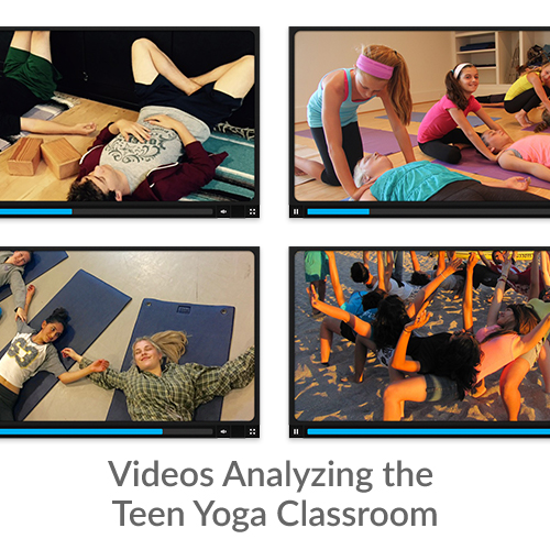 Videos Analyzing the Teen Yoga Classroom
